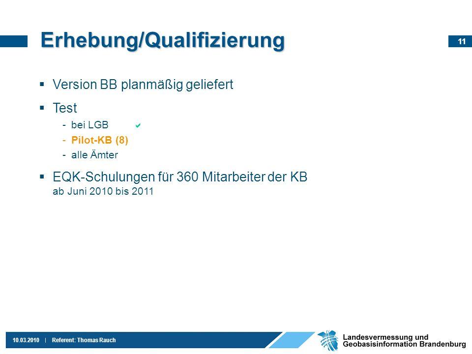 Erhebung/Qualifizierung