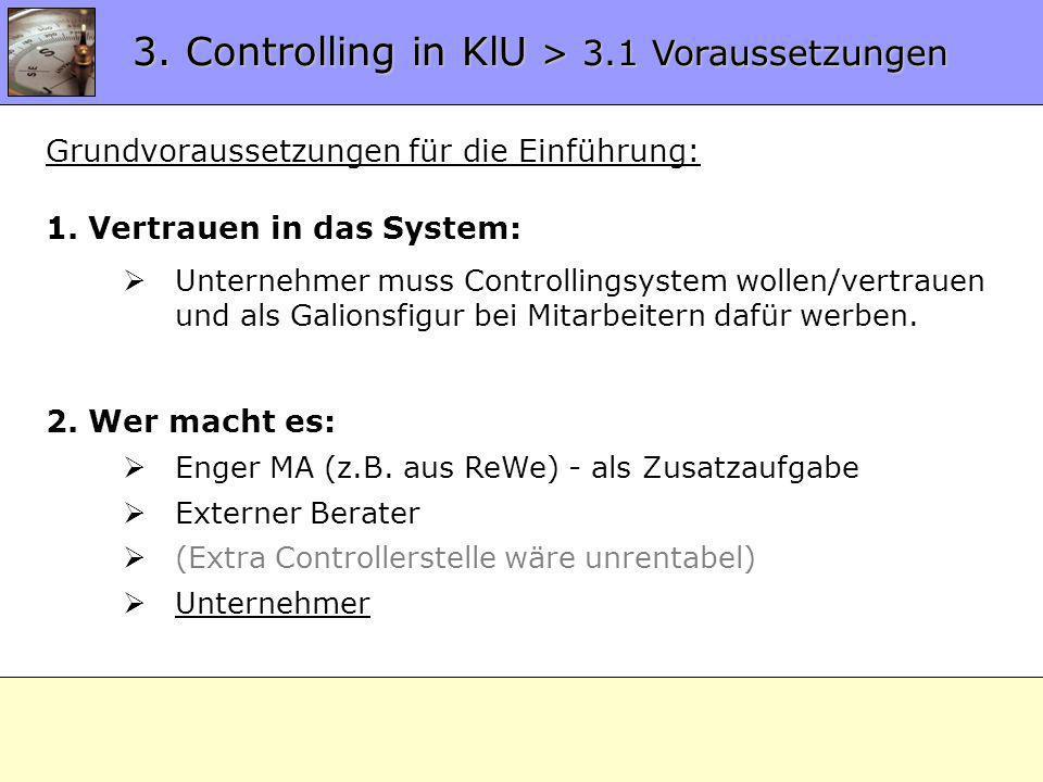 3. Controlling in KlU > 3.1 Voraussetzungen