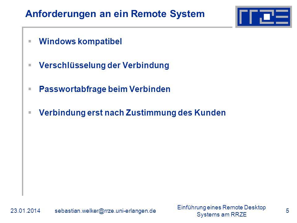 Anforderungen an ein Remote System