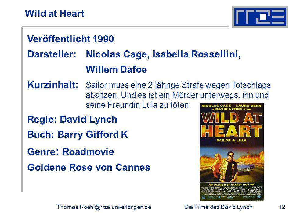 Darsteller: Nicolas Cage, Isabella Rossellini, Willem Dafoe