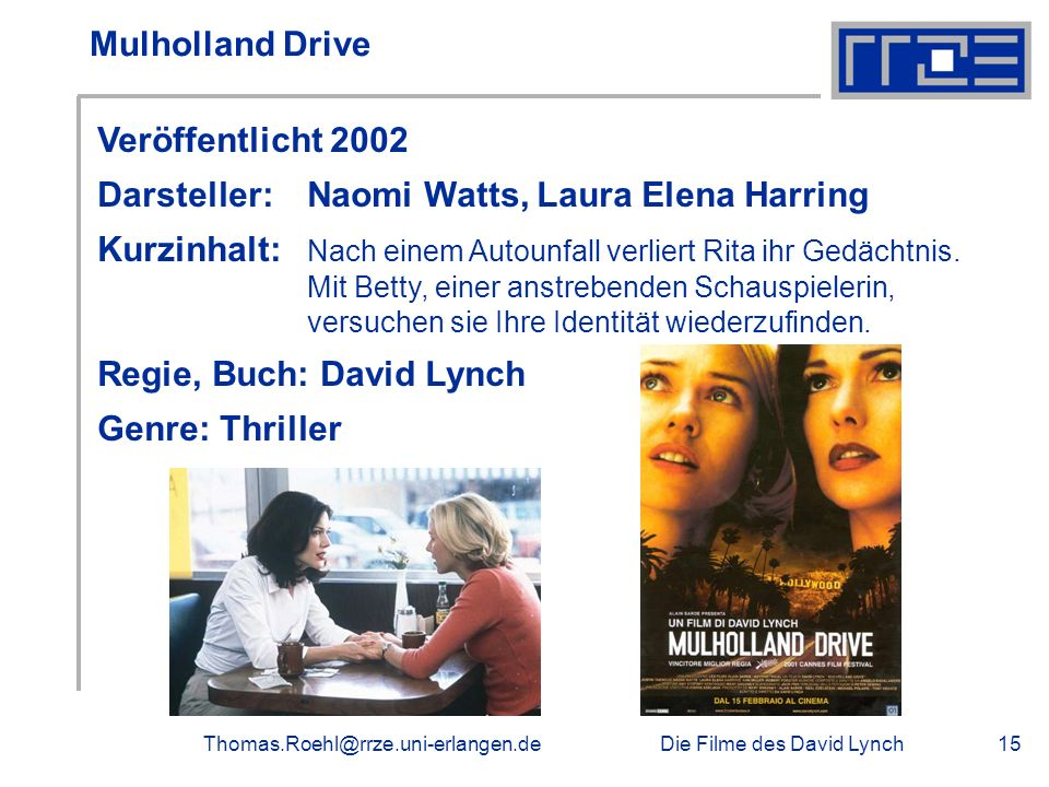 Darsteller: Naomi Watts, Laura Elena Harring