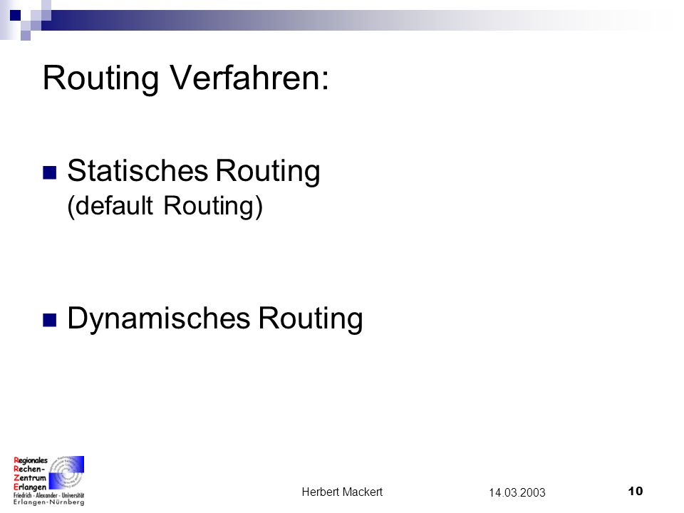Routing Verfahren: Statisches Routing (default Routing)