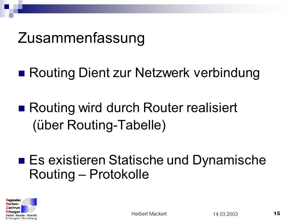 Zusammenfassung Routing Dient zur Netzwerk verbindung