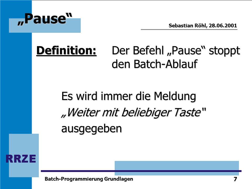 """""""Pause Definition: Der Befehl """"Pause stoppt den Batch-Ablauf"""