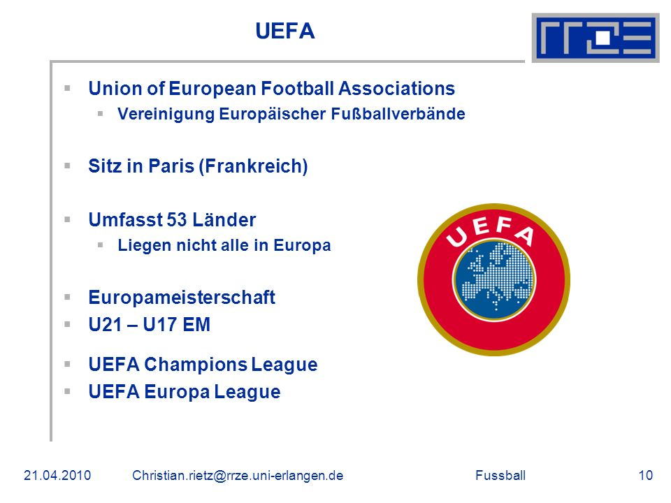 UEFA Union of European Football Associations