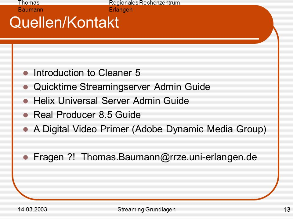 Quellen/Kontakt Introduction to Cleaner 5