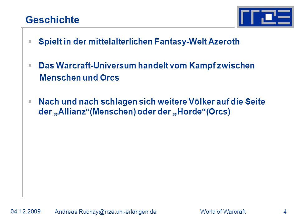 Geschichte Spielt in der mittelalterlichen Fantasy-Welt Azeroth
