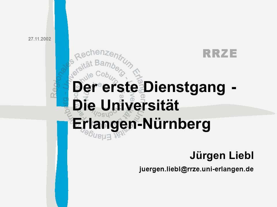 Der erste Dienstgang -Die Universität Erlangen-Nürnberg