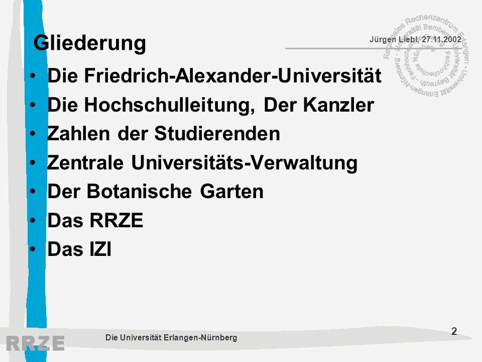 Gliederung Die Friedrich-Alexander-Universität