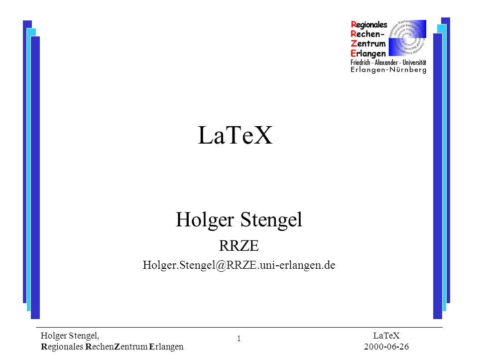 Holger Stengel RRZE Holger.Stengel@RRZE.uni-erlangen.de