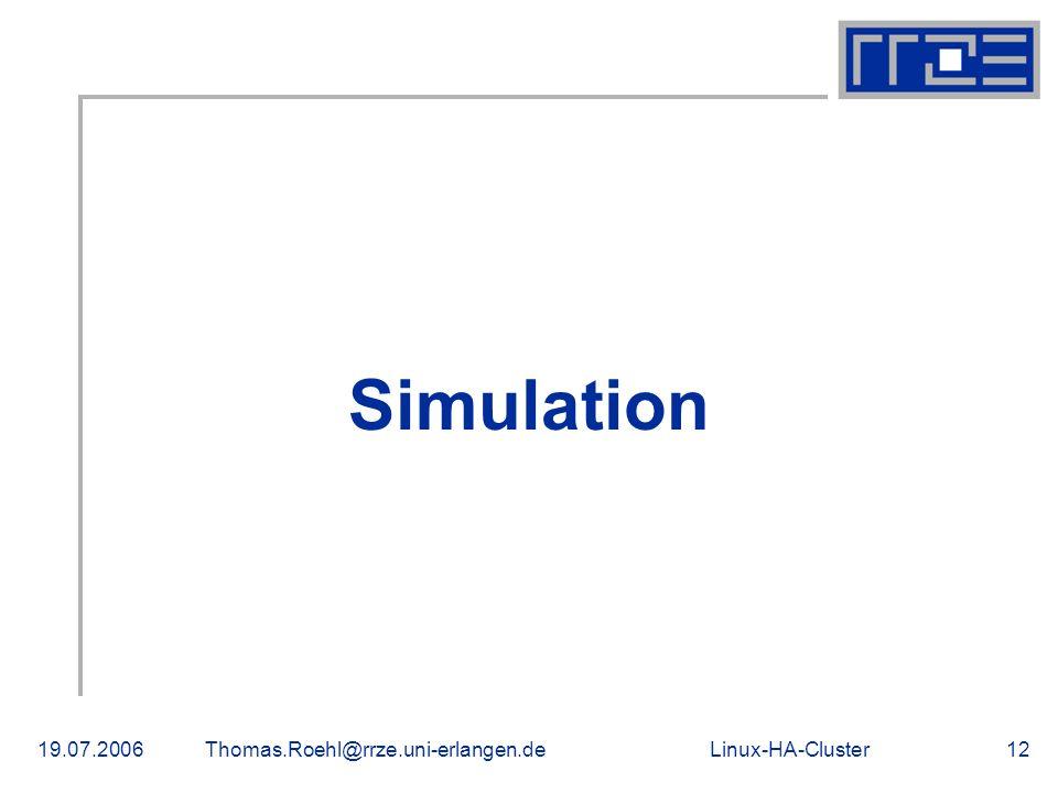 Simulation 19.07.2006 Thomas.Roehl@rrze.uni-erlangen.de