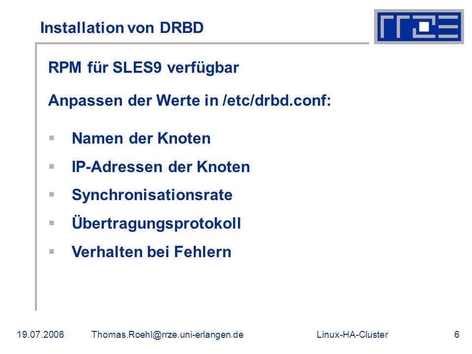 Anpassen der Werte in /etc/drbd.conf: Namen der Knoten