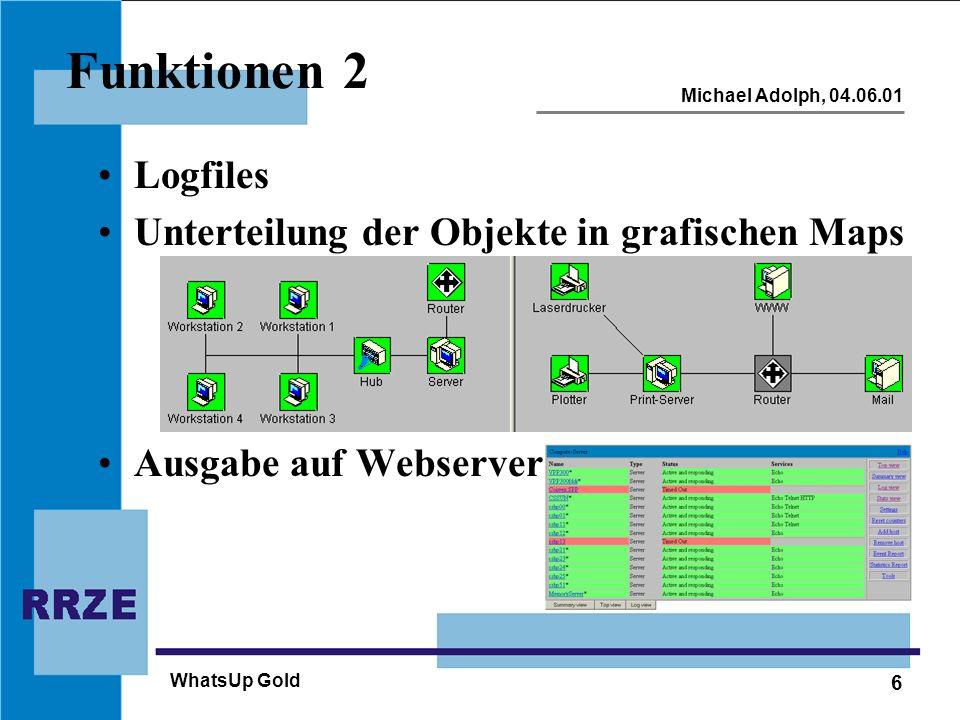 Funktionen 2 Logfiles Unterteilung der Objekte in grafischen Maps