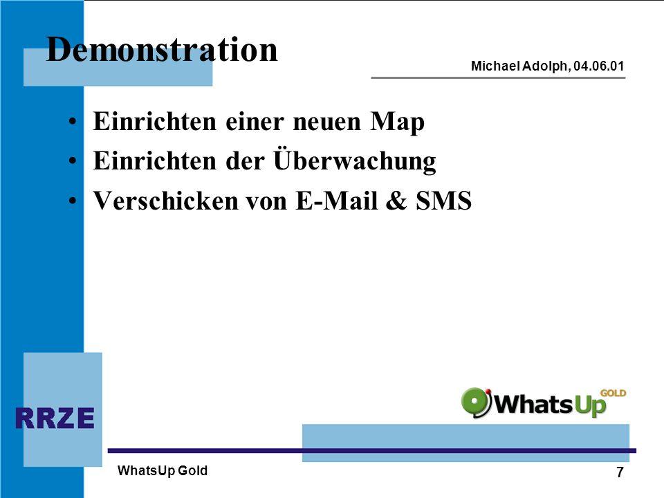 Demonstration Einrichten einer neuen Map Einrichten der Überwachung