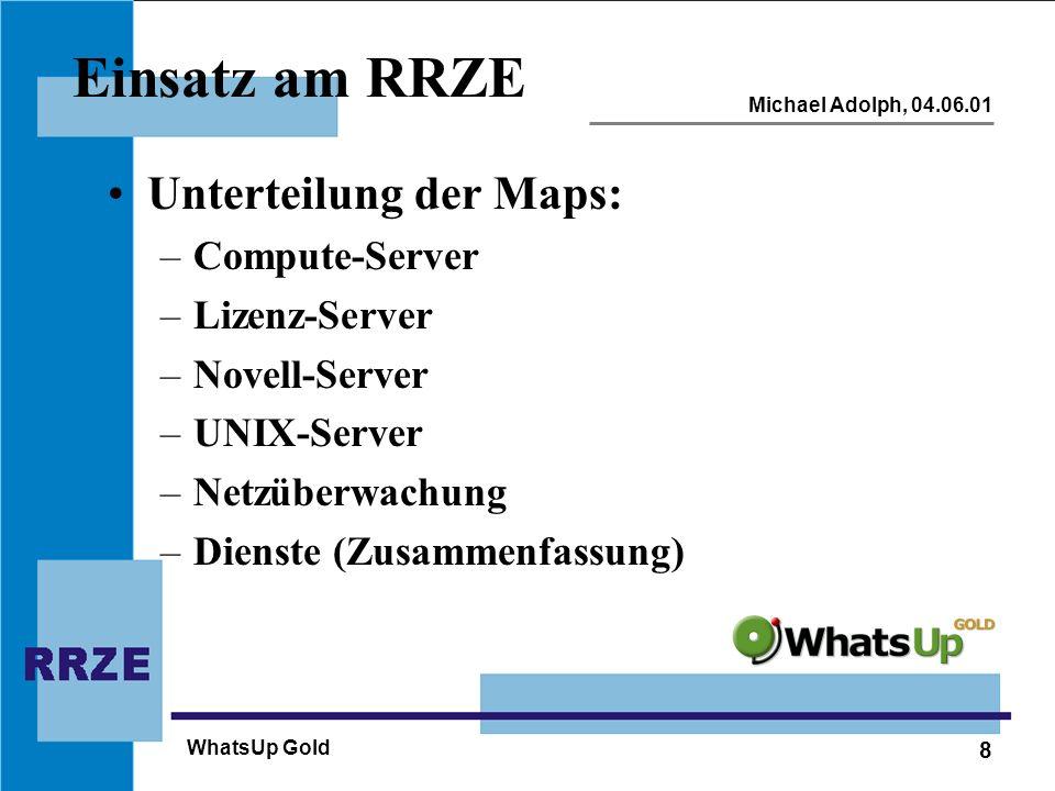 Einsatz am RRZE Unterteilung der Maps: Compute-Server Lizenz-Server