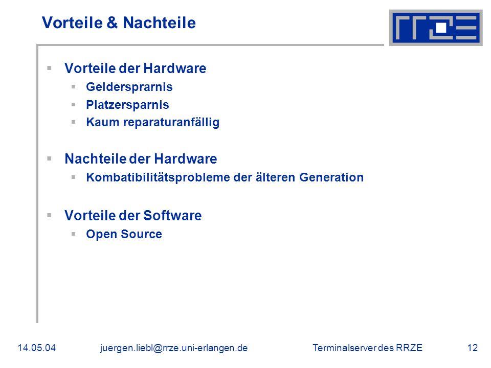 Vorteile & Nachteile Vorteile der Hardware Nachteile der Hardware