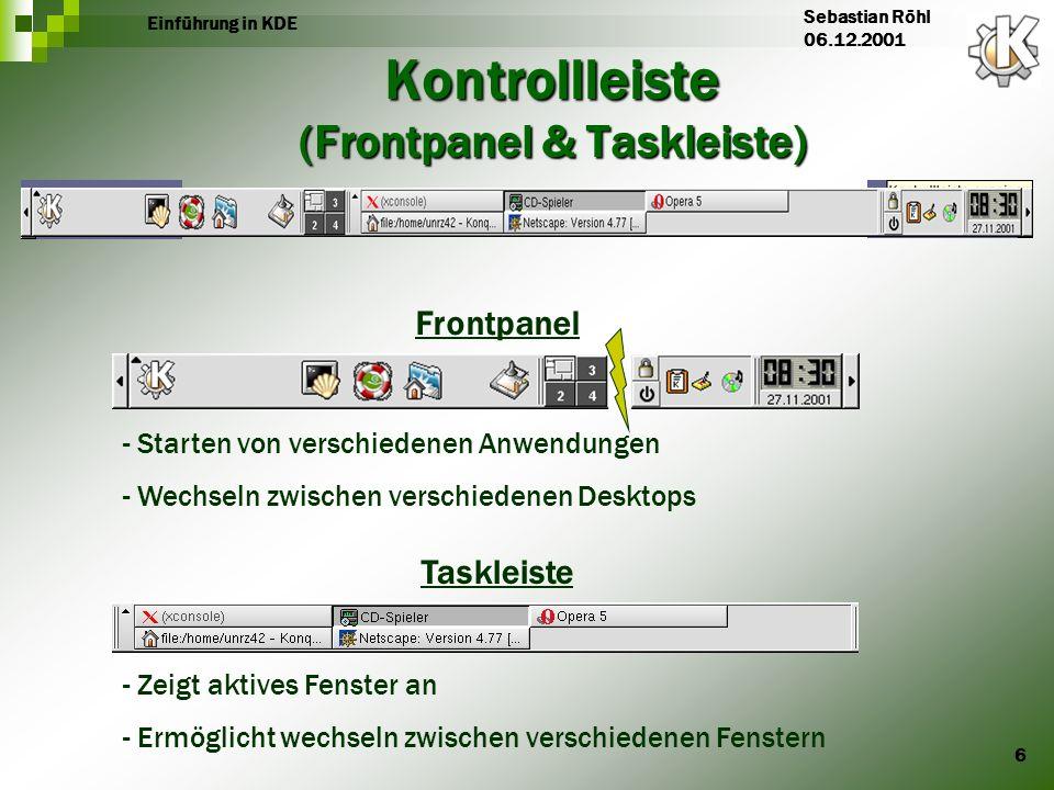 Kontrollleiste (Frontpanel & Taskleiste)