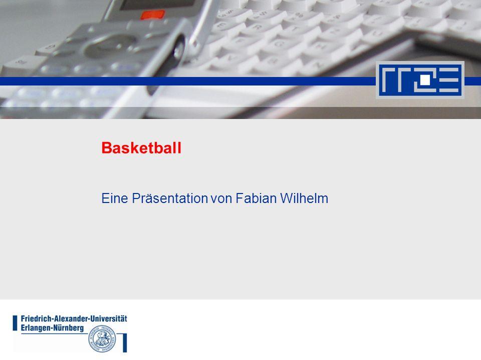 Eine Präsentation von Fabian Wilhelm