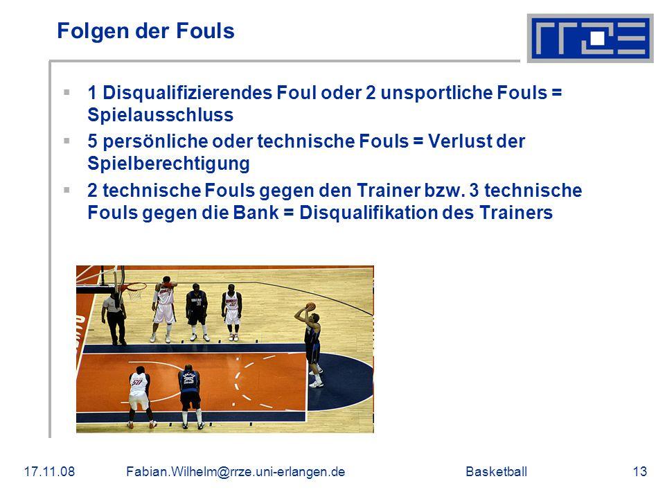 Folgen der Fouls 1 Disqualifizierendes Foul oder 2 unsportliche Fouls = Spielausschluss.