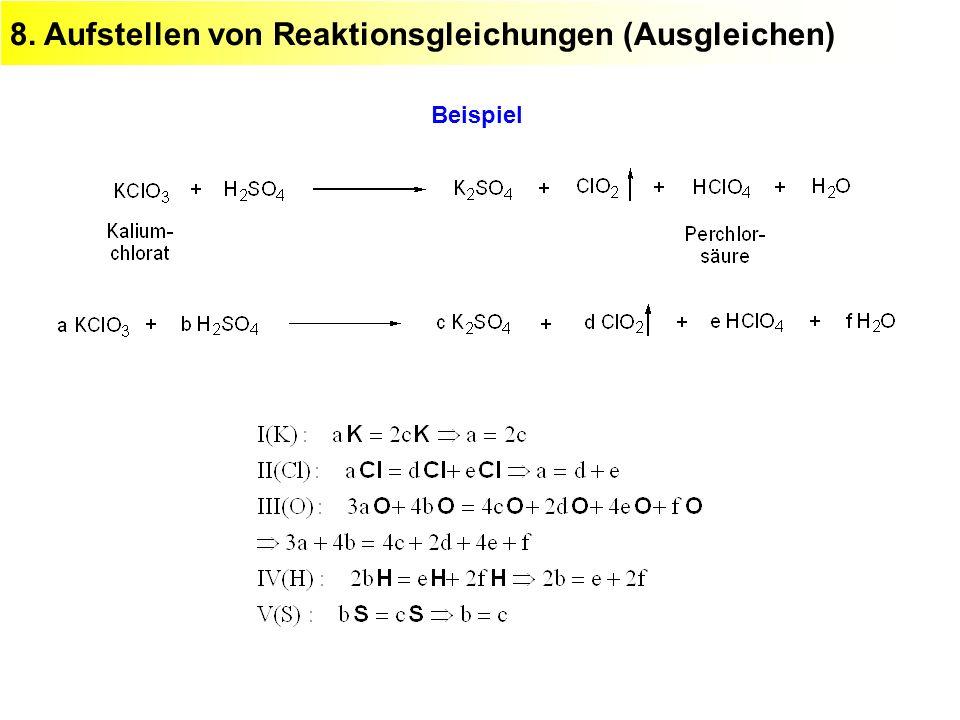 8. Aufstellen von Reaktionsgleichungen (Ausgleichen)