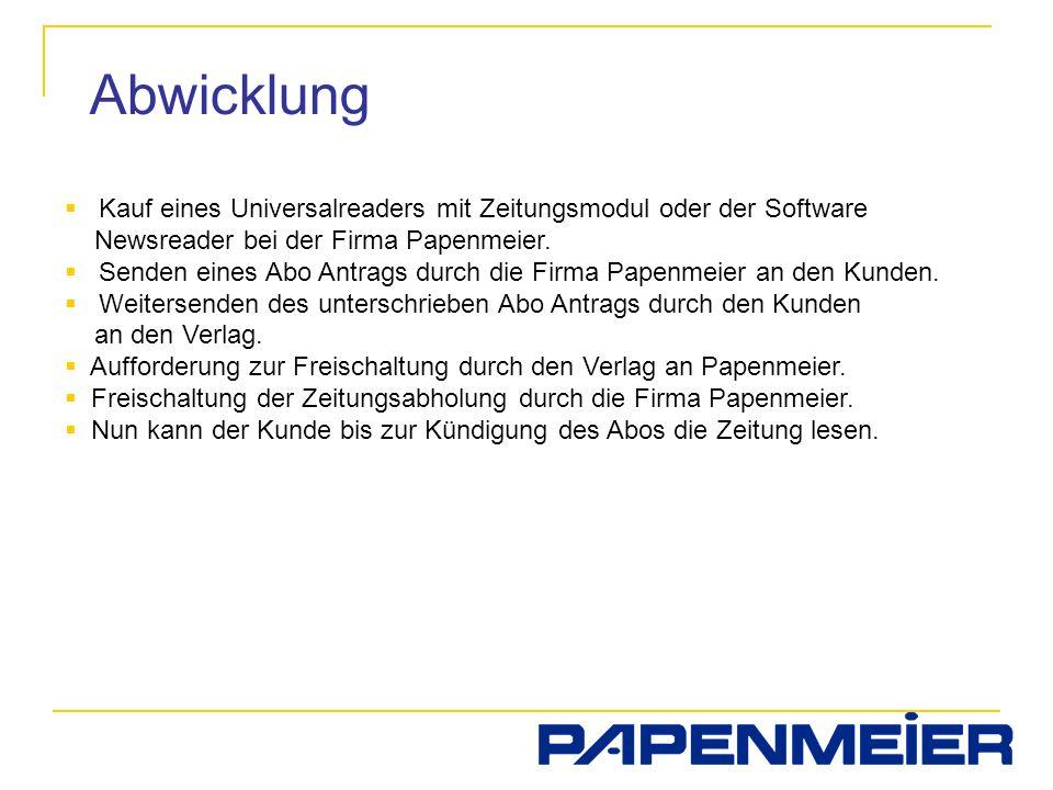 Abwicklung Kauf eines Universalreaders mit Zeitungsmodul oder der Software Newsreader bei der Firma Papenmeier.
