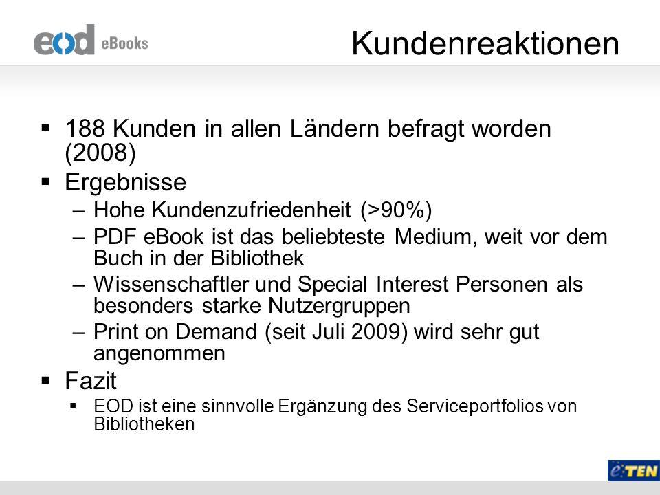 Kundenreaktionen 188 Kunden in allen Ländern befragt worden (2008)