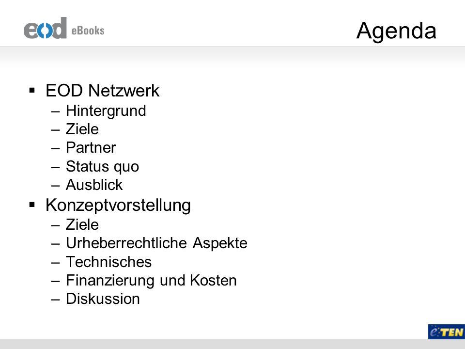 Agenda EOD Netzwerk Konzeptvorstellung Hintergrund Ziele Partner