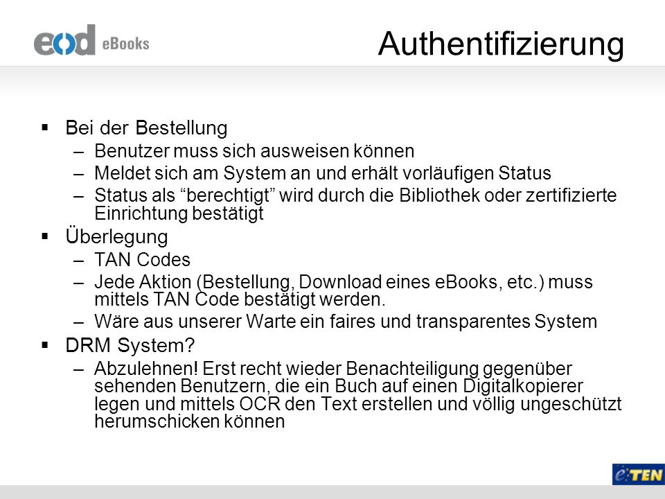 Authentifizierung Bei der Bestellung Überlegung DRM System