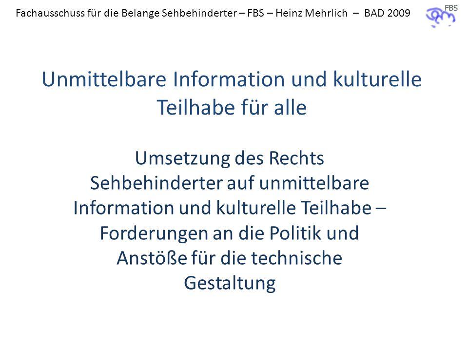 Unmittelbare Information und kulturelle Teilhabe für alle