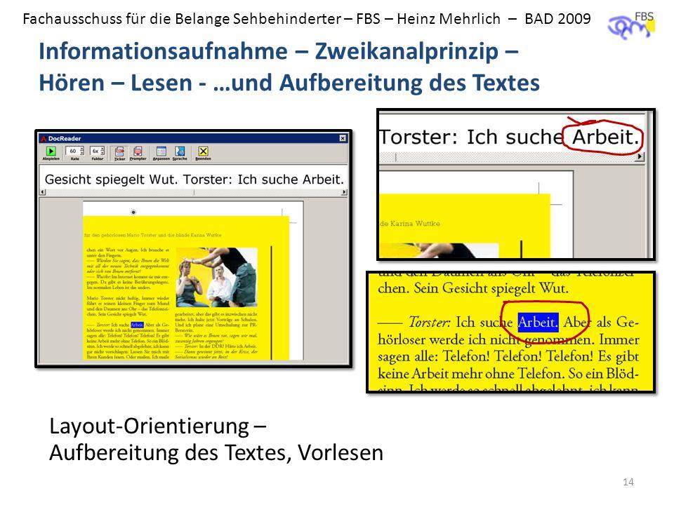 BAD - FBS Informationsaufnahme – Zweikanalprinzip – Hören – Lesen - …und Aufbereitung des Textes.