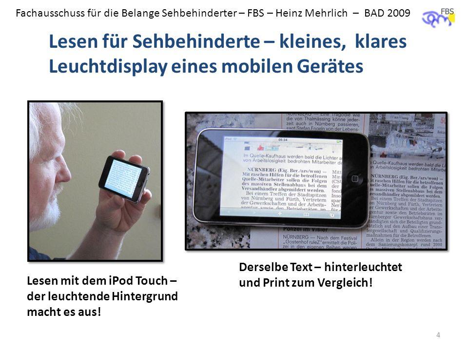 BAD - FBS Lesen für Sehbehinderte – kleines, klares Leuchtdisplay eines mobilen Gerätes. Derselbe Text – hinterleuchtet und Print zum Vergleich!