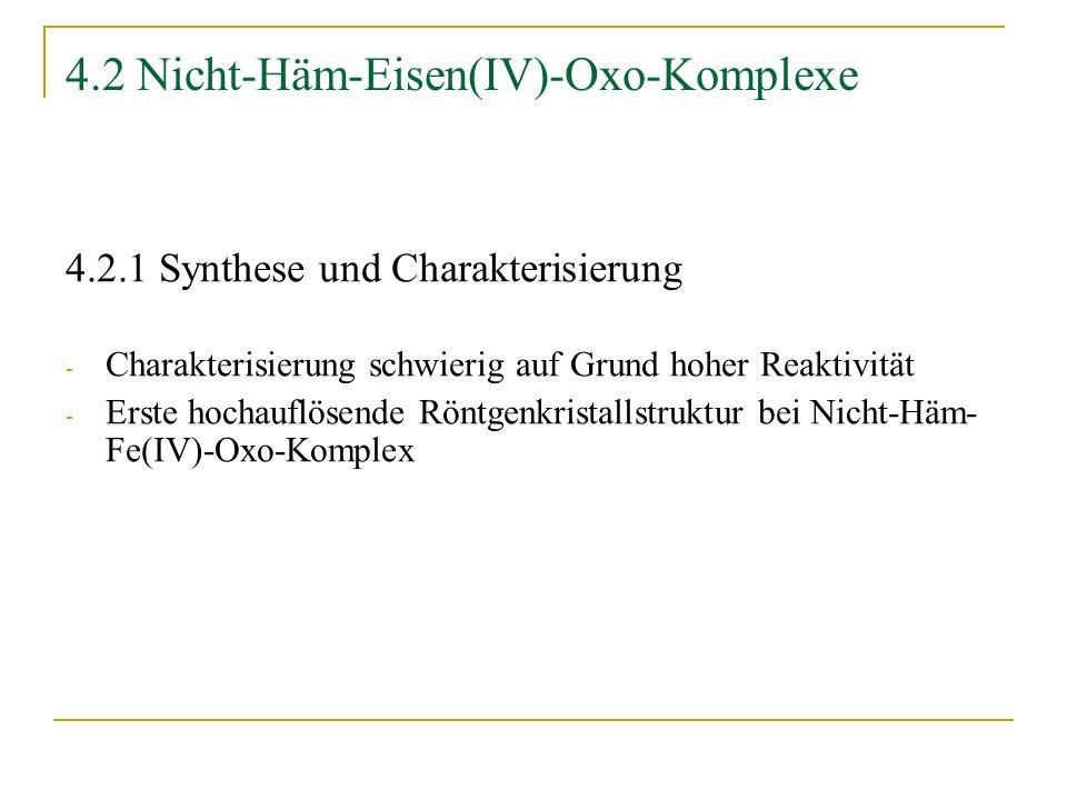 4.2 Nicht-Häm-Eisen(IV)-Oxo-Komplexe