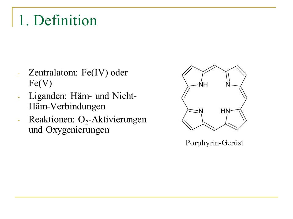1. Definition Zentralatom: Fe(IV) oder Fe(V)