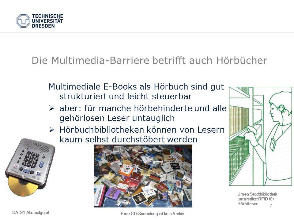 Die Multimedia-Barriere betrifft auch Hörbücher