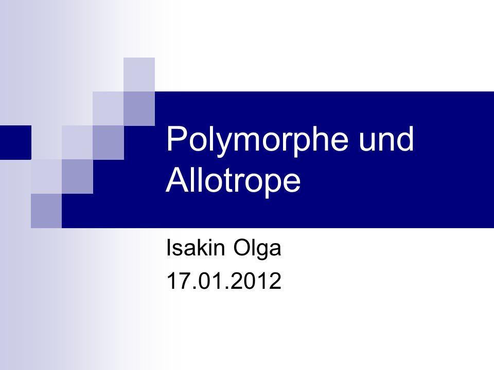 Polymorphe und Allotrope