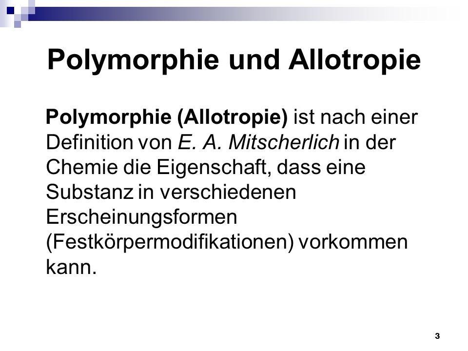 Polymorphie und Allotropie