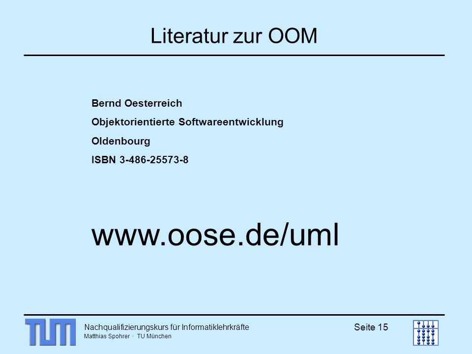 www.oose.de/uml Literatur zur OOM Bernd Oesterreich