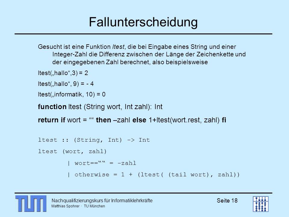 Fallunterscheidung function ltest (String wort, Int zahl): Int