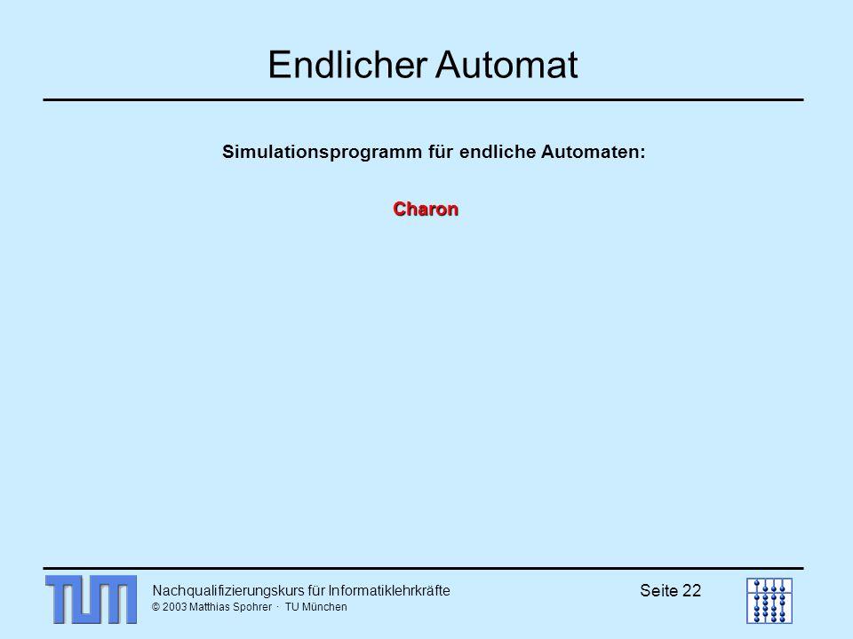 Endlicher Automat Simulationsprogramm für endliche Automaten: Charon
