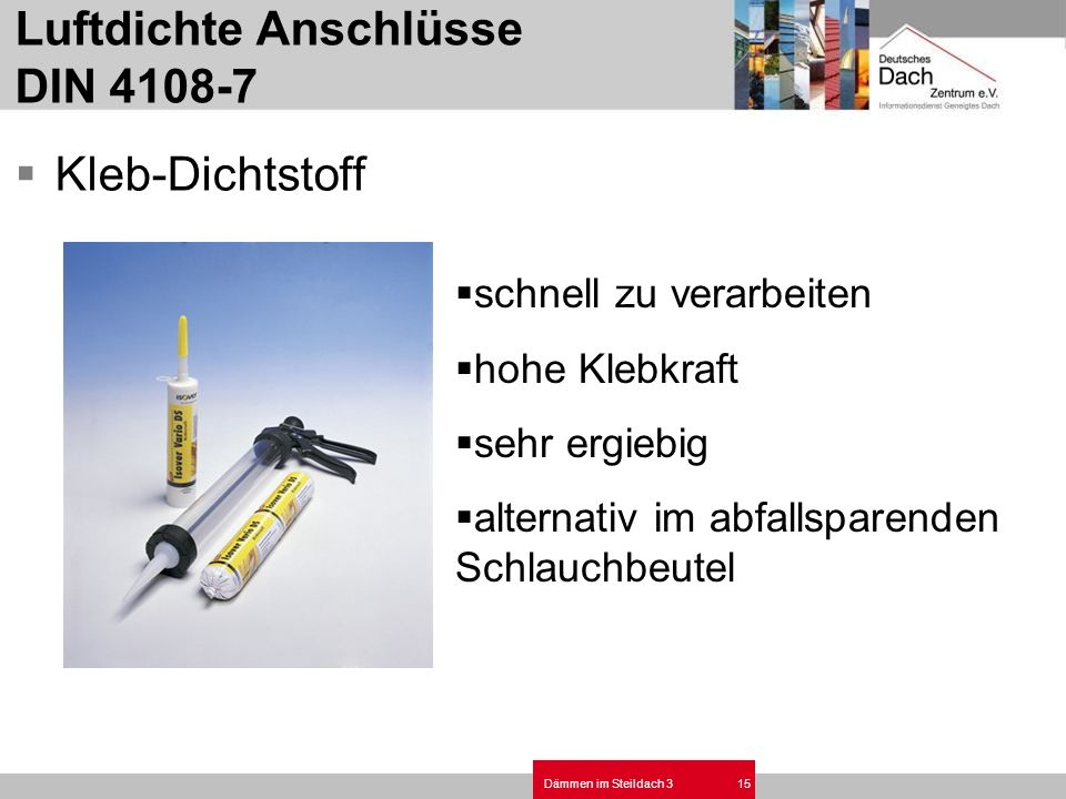 Luftdichte Anschlüsse DIN 4108-7
