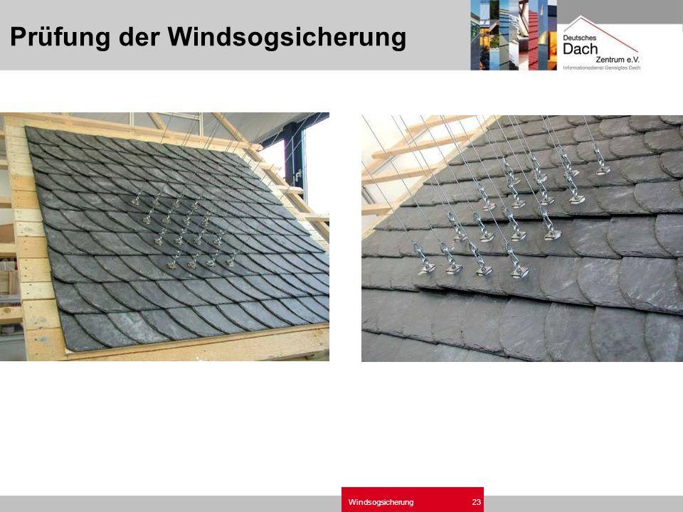 Prüfung der Windsogsicherung