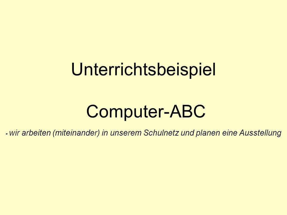 Unterrichtsbeispiel Computer-ABC