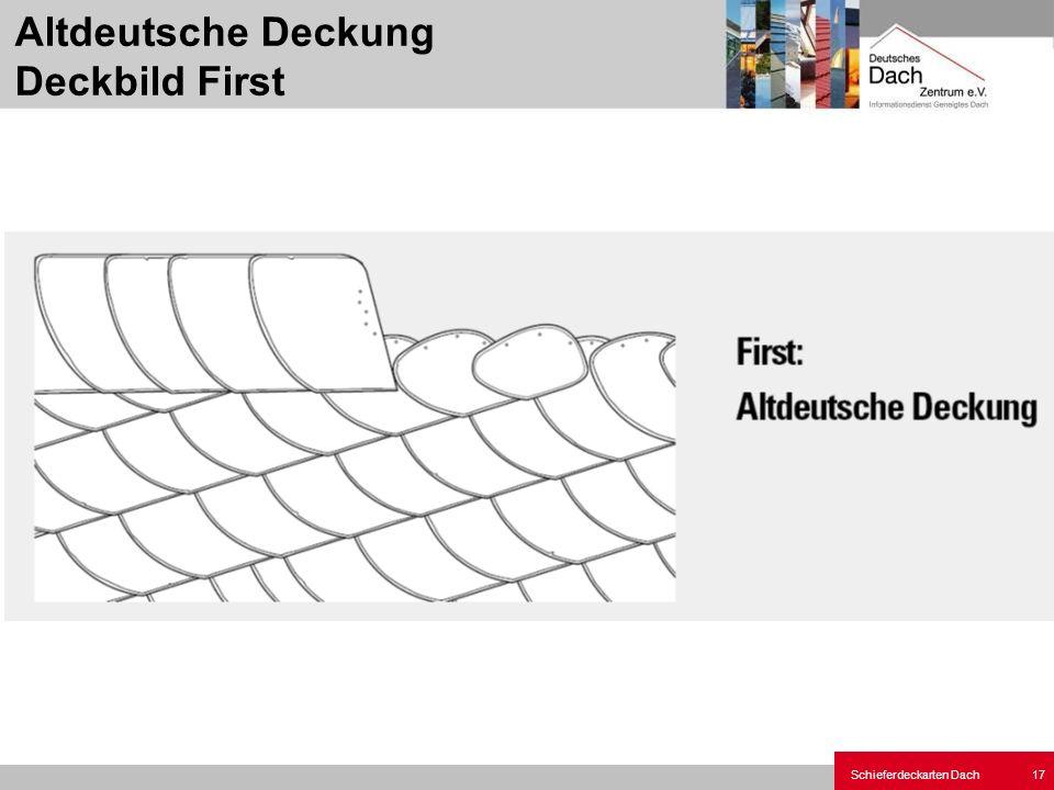 Altdeutsche Deckung Deckbild First
