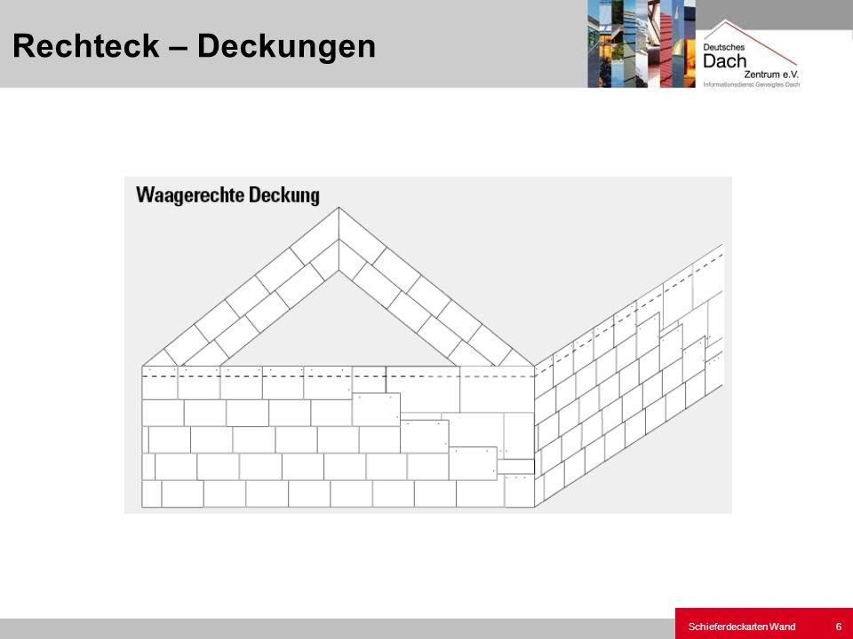 Rechteck – Deckungen Schieferdeckarten-Wandbekleidungen.ppt