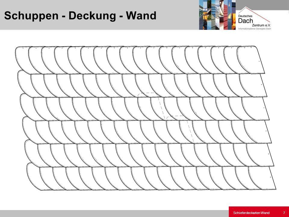 Schuppen - Deckung - Wand