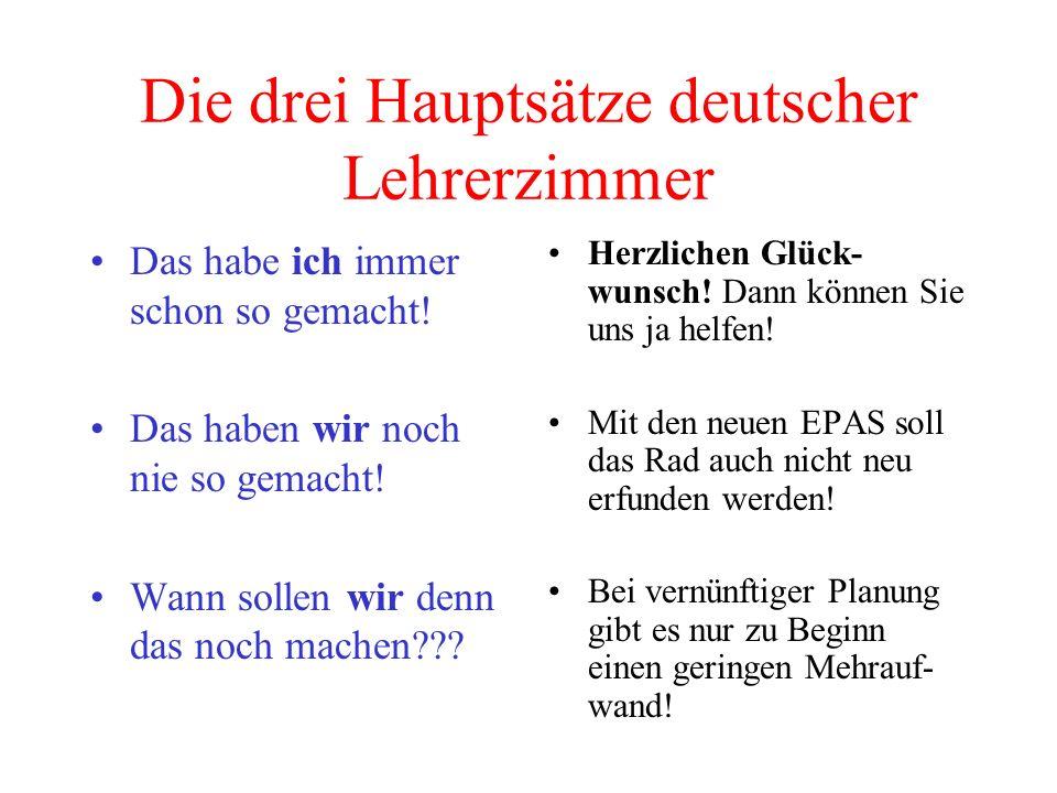 Die drei Hauptsätze deutscher Lehrerzimmer