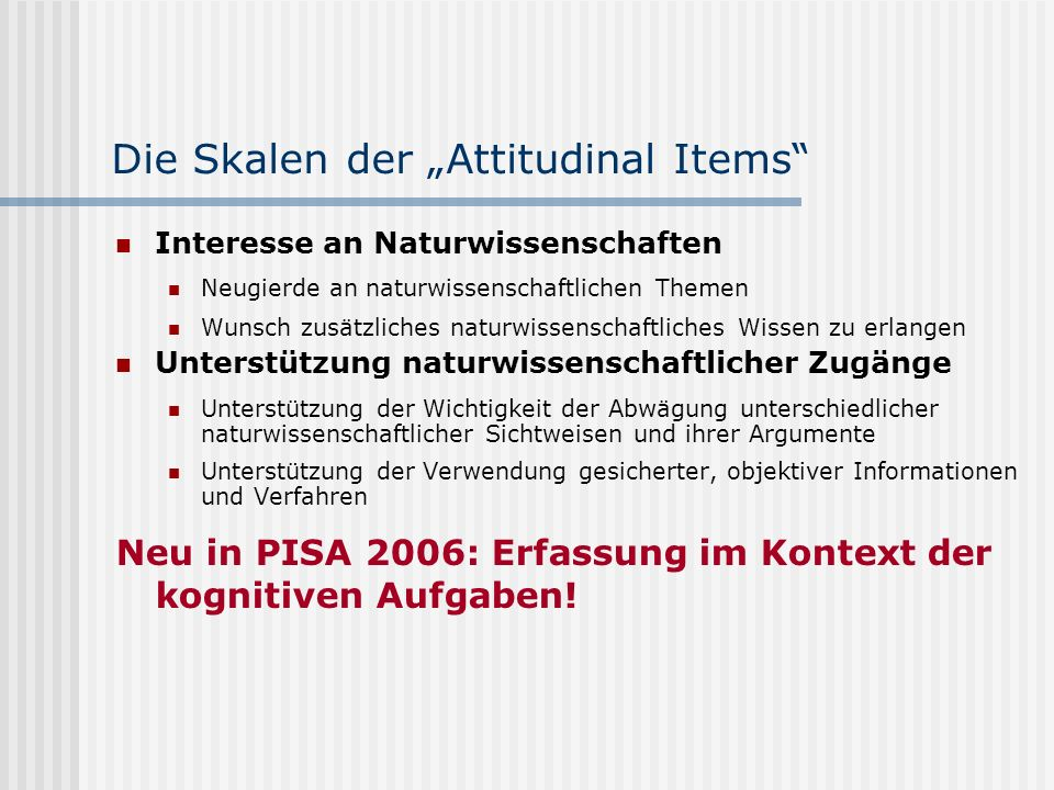 "Die Skalen der ""Attitudinal Items"