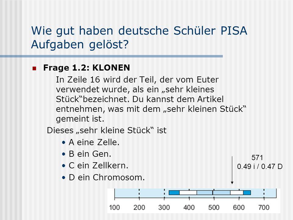 Wie gut haben deutsche Schüler PISA Aufgaben gelöst