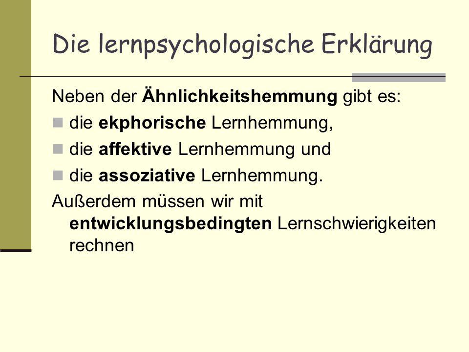 Die lernpsychologische Erklärung