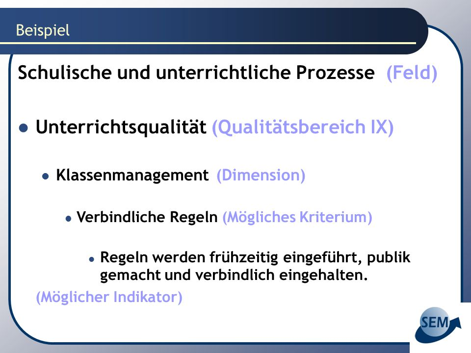 Schulische und unterrichtliche Prozesse (Feld)